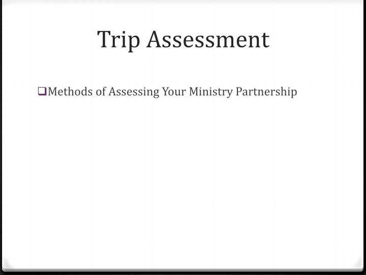 Trip Assessment
