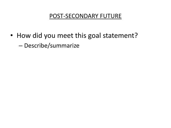 POST-SECONDARY FUTURE