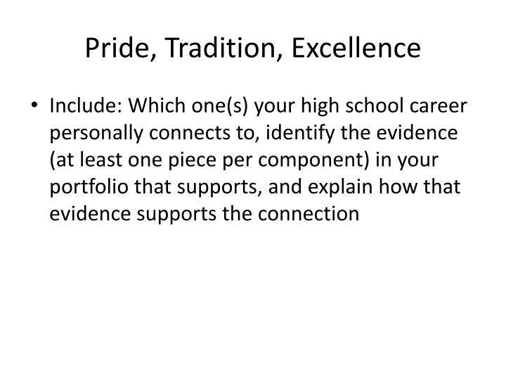 Pride, Tradition, Excellence