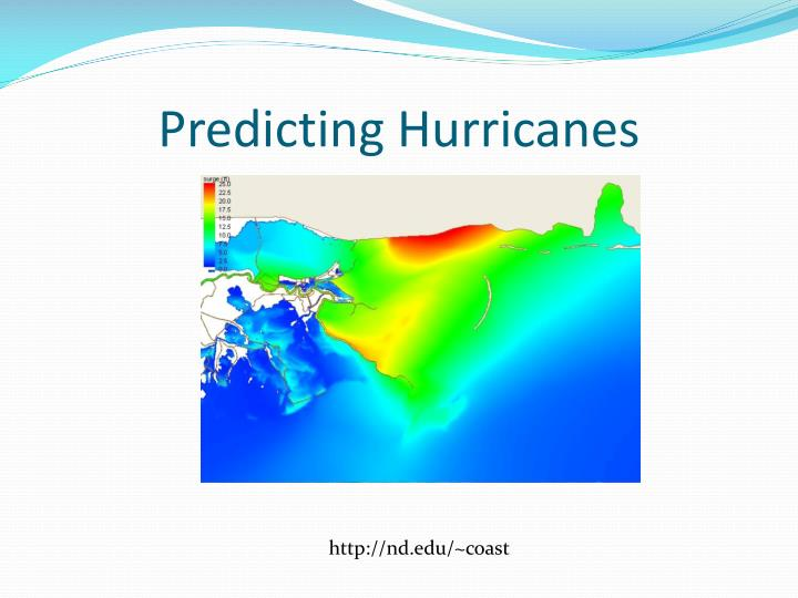 Predicting Hurricanes