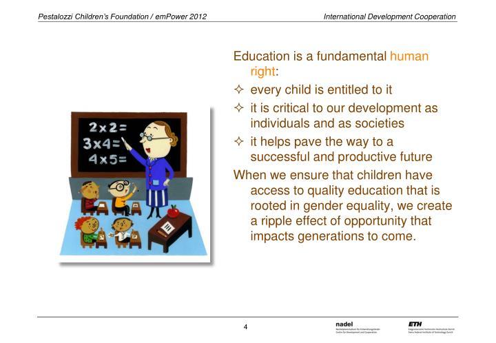 Education is a fundamental