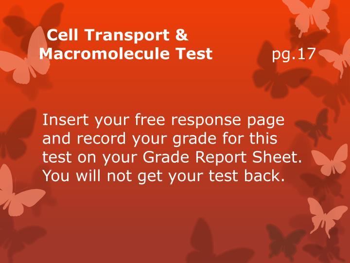 Cell Transport & Macromolecule Test