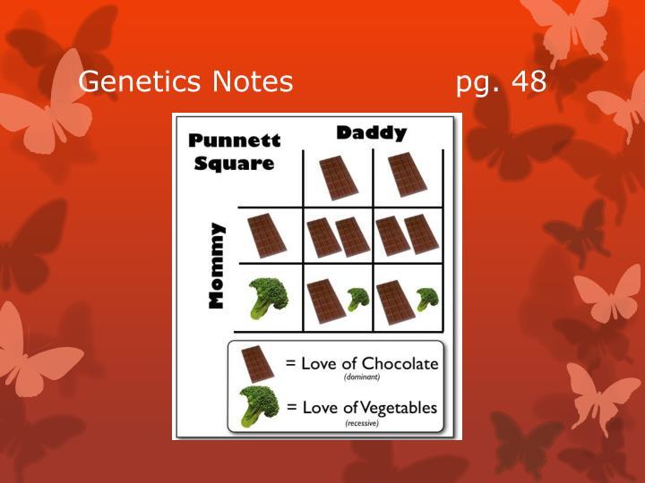 Genetics Notes                pg. 48