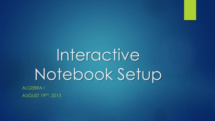 Interactive Notebook Setup