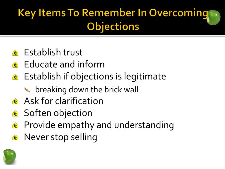 Key Items To Remember In Overcoming Objections