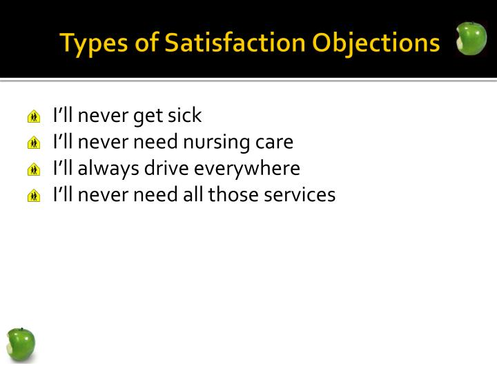 Types of Satisfaction Objections