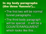 in my body paragraphs the three funnels