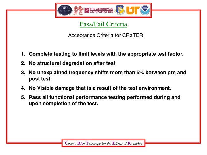 Pass/Fail Criteria