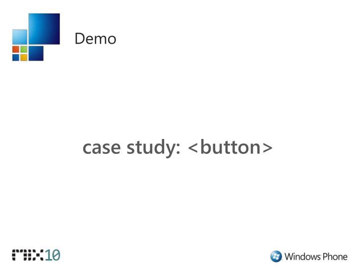 case study: <button>