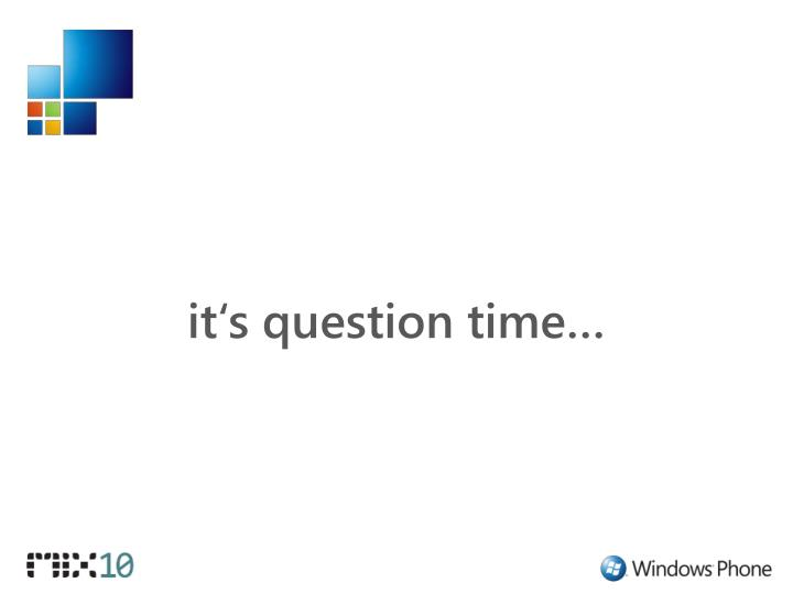 it's question time…