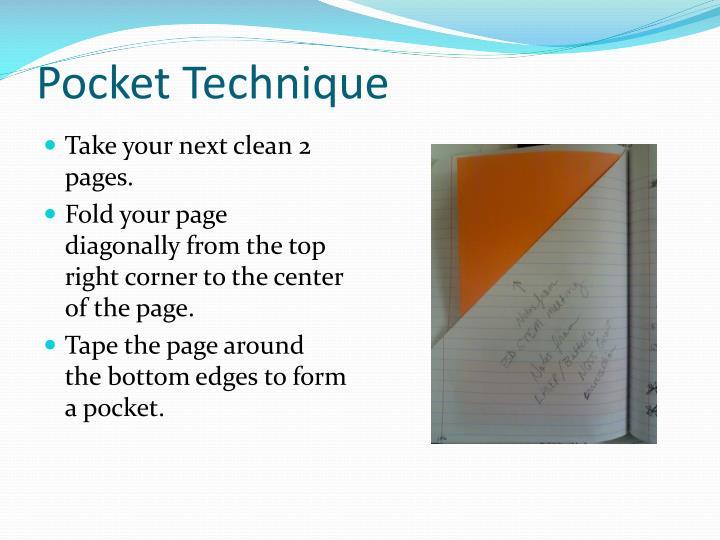 Pocket Technique