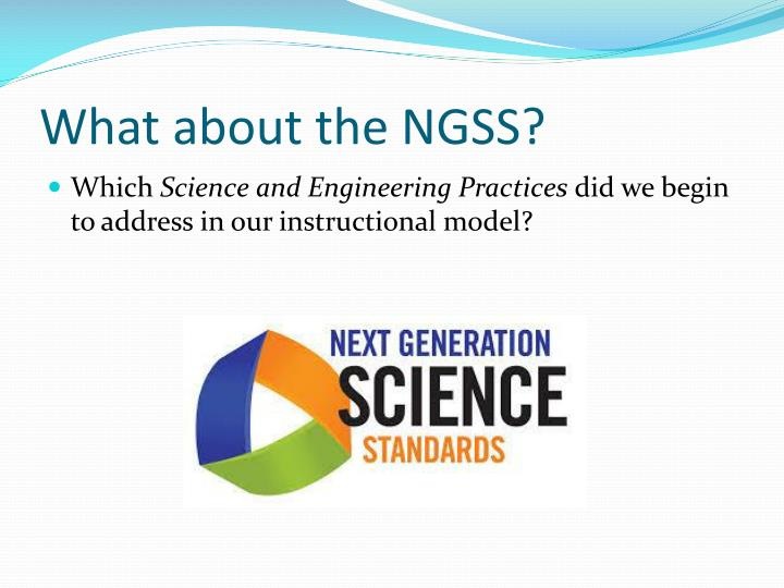 What about the NGSS?