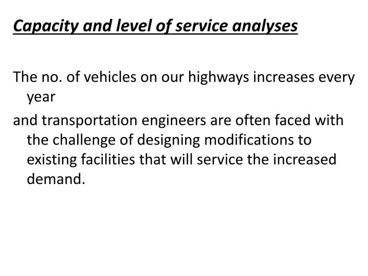 Capacity and level of service analyses