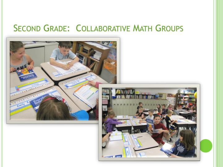 Second Grade:  Collaborative Math Groups