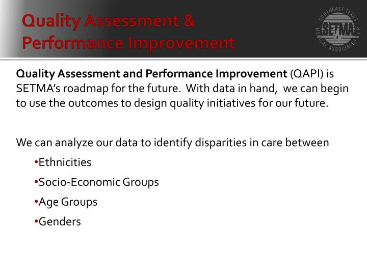 Quality Assessment &