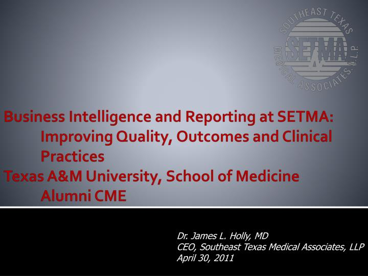 Business Intelligence and Reporting at SETMA: