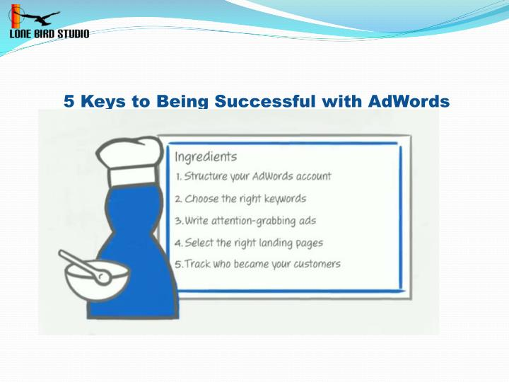 5 Keys to Being Successful with