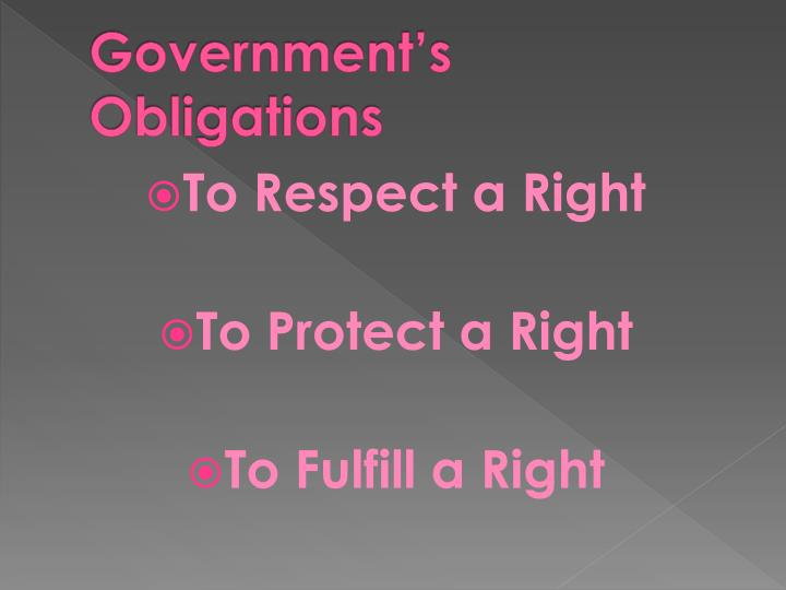 Government's Obligations