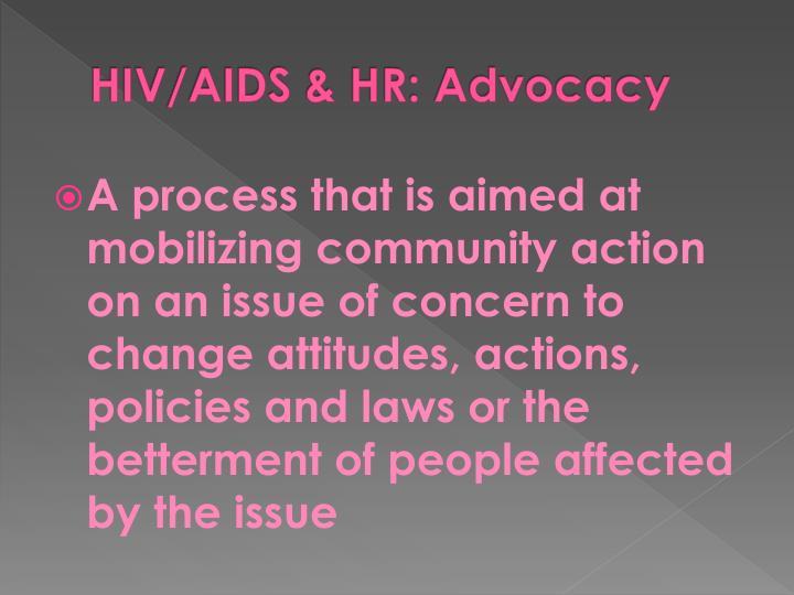 HIV/AIDS & HR: Advocacy