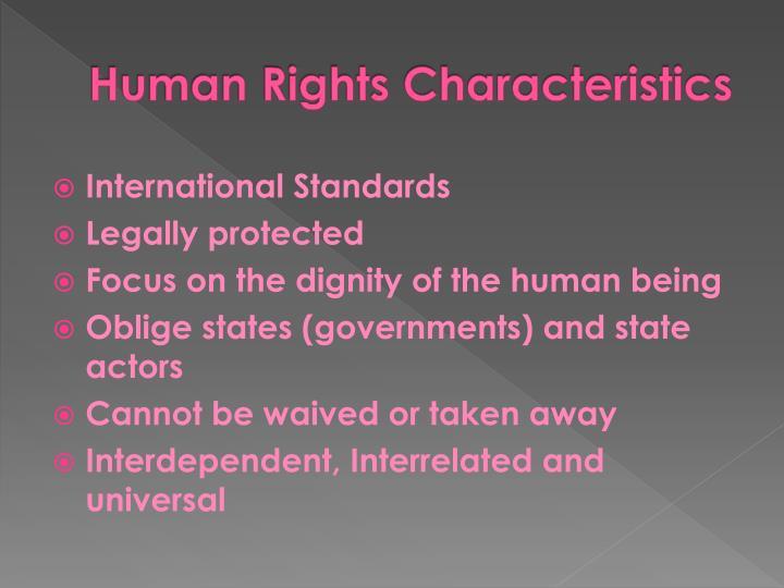 Human Rights Characteristics