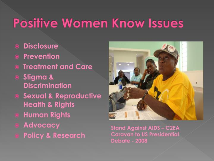 Positive Women Know Issues