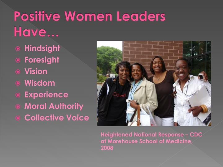 Positive women leaders have