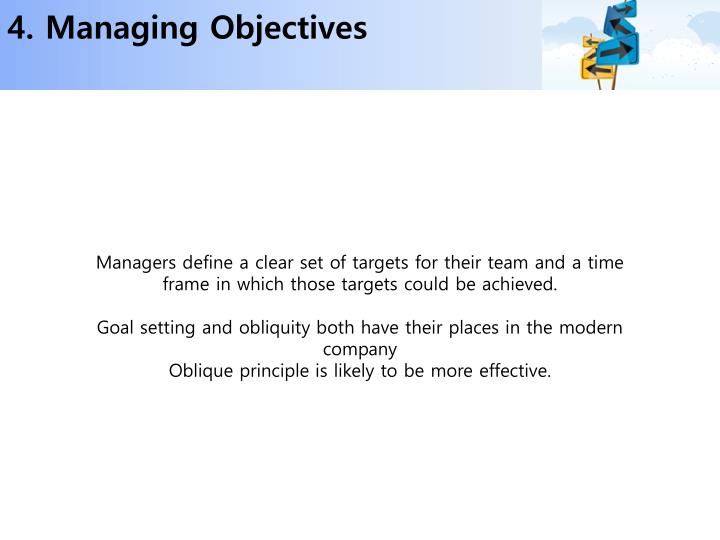4. Managing Objectives