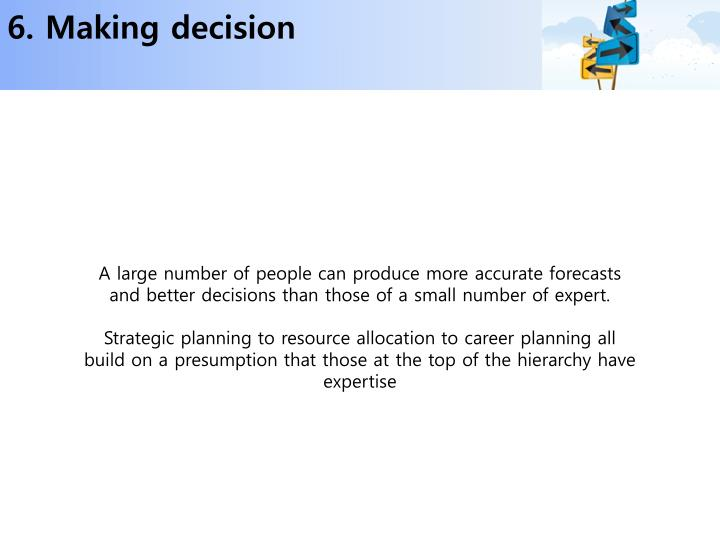 6. Making decision
