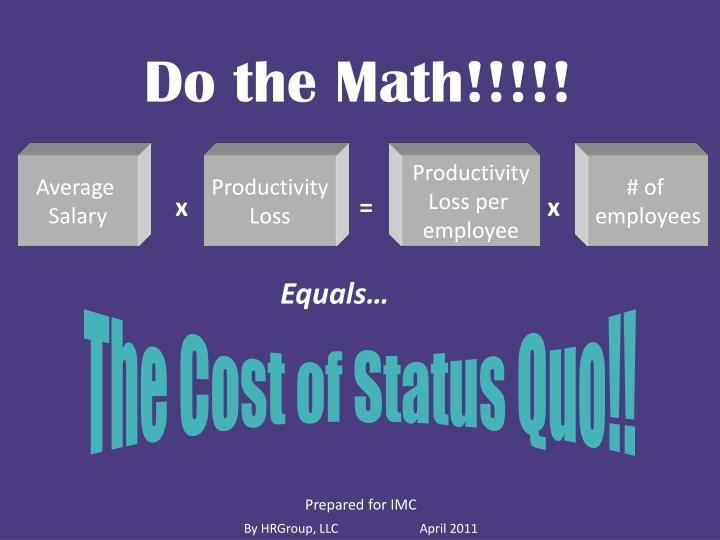 Do the Math!!!!!