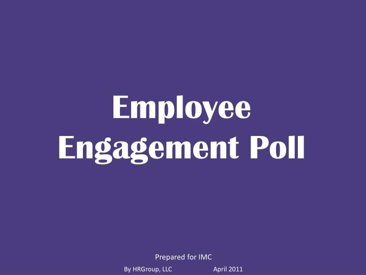 Employee Engagement Poll
