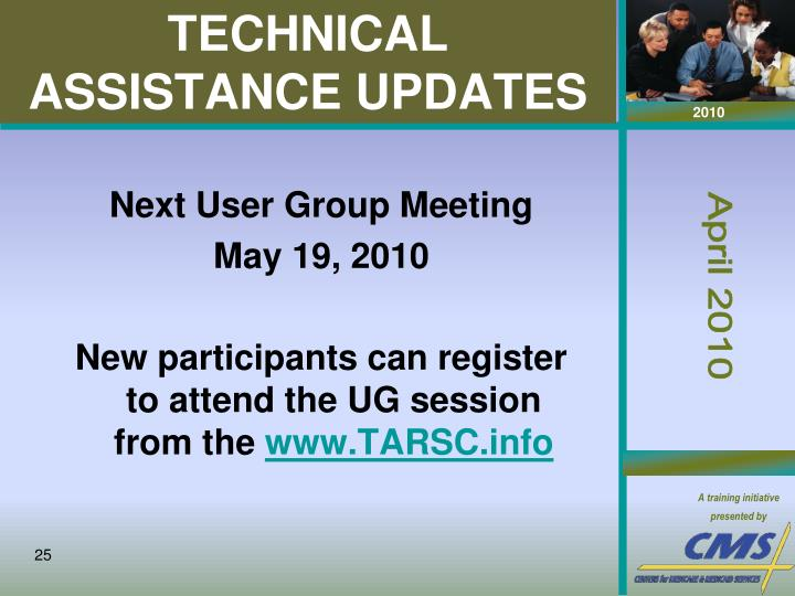 TECHNICAL ASSISTANCE UPDATES