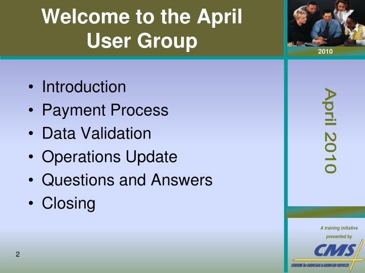 Welcome to the april user group