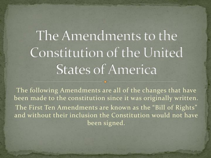 the amendments to the constitution of the united states of america n.