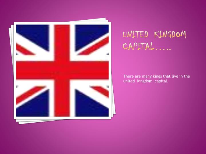 United kingdom capital
