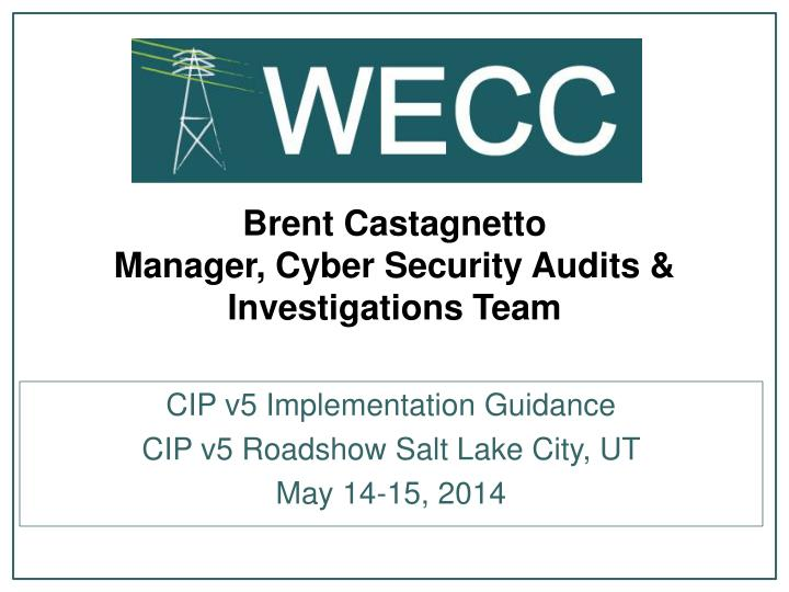 Brent castagnetto manager cyber security audits investigations team