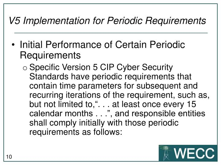 V5 Implementation for Periodic Requirements