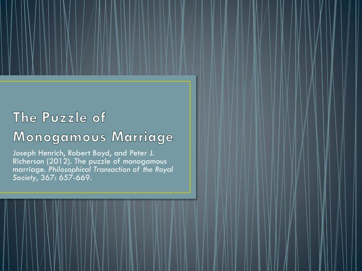 the puzzle of monogamous marriage n.