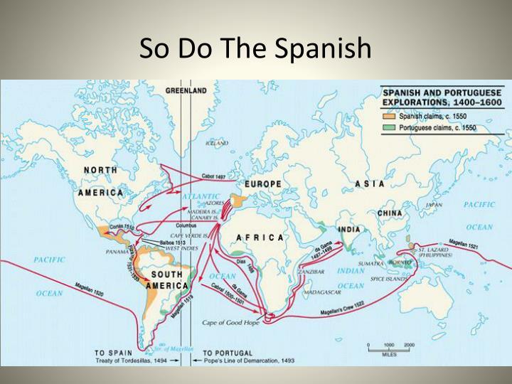 So Do The Spanish