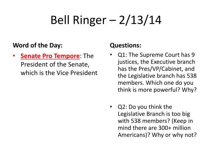 Bell Ringer – 2/13/14