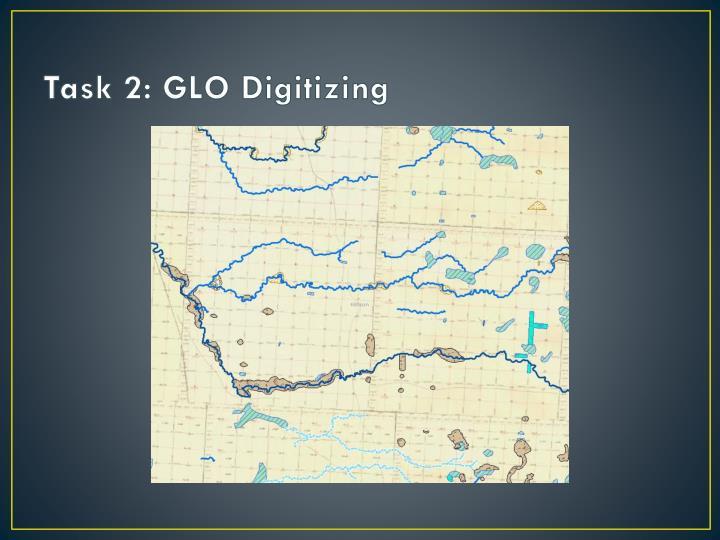Task 2: GLO Digitizing