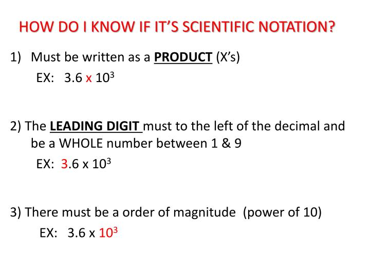 HOW DO I KNOW IF IT'S SCIENTIFIC NOTATION?