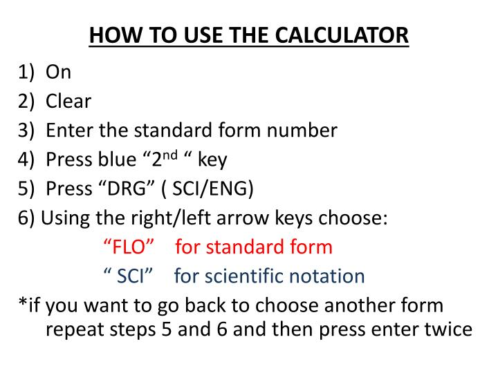 HOW TO USE THE CALCULATOR