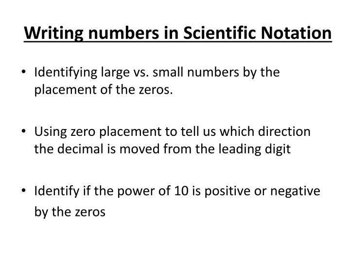 Writing numbers in Scientific Notation