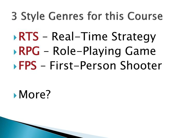 3 Style Genres for this Course