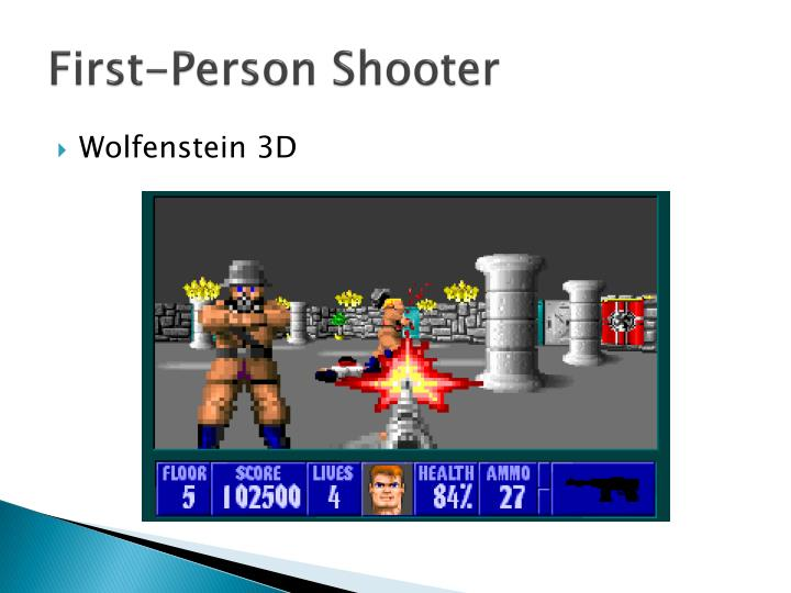 First-Person Shooter