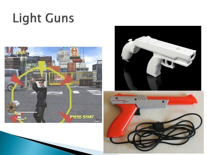 Light Guns