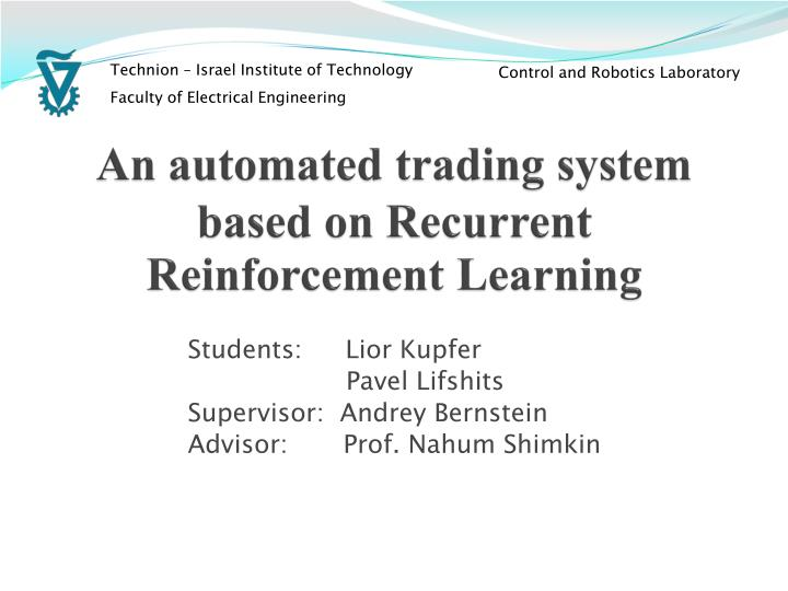 an automated trading system based on recurrent reinforcement learning n.