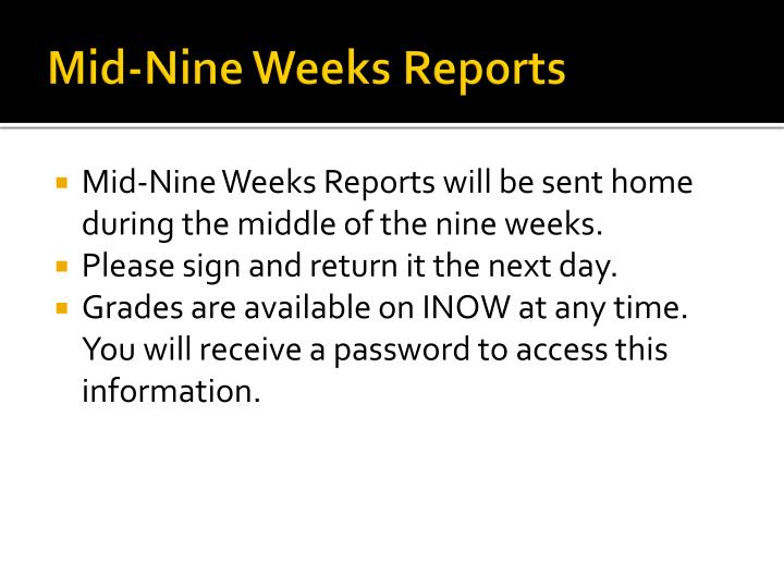 Mid-Nine Weeks Reports