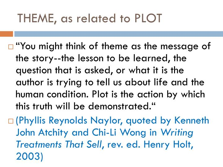 THEME, as related to PLOT