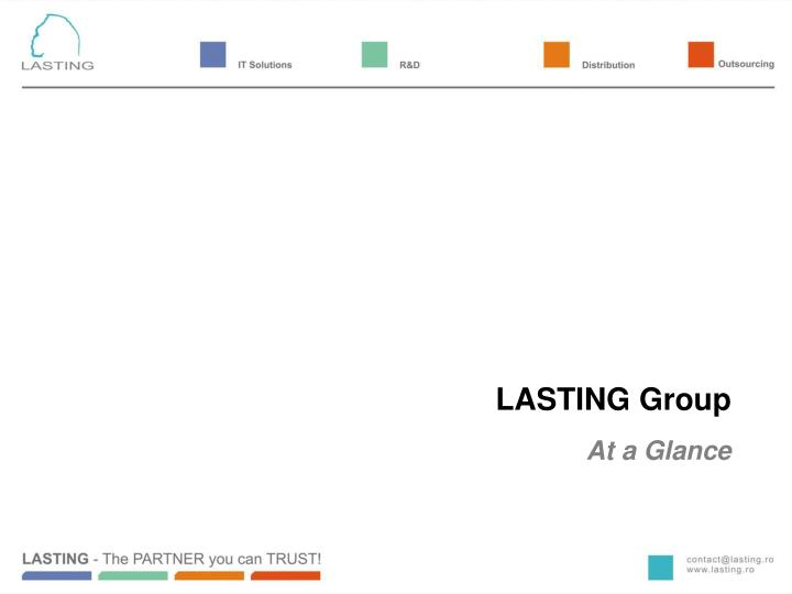 Lasting group at a glance